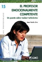 GUÍA DE ACERCAMIENTO a El profesor emocionalmente competente, de Joan Vaello Orts (Ed. Grao).